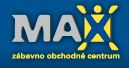 Zábavno obchodné centrum Max Nitra