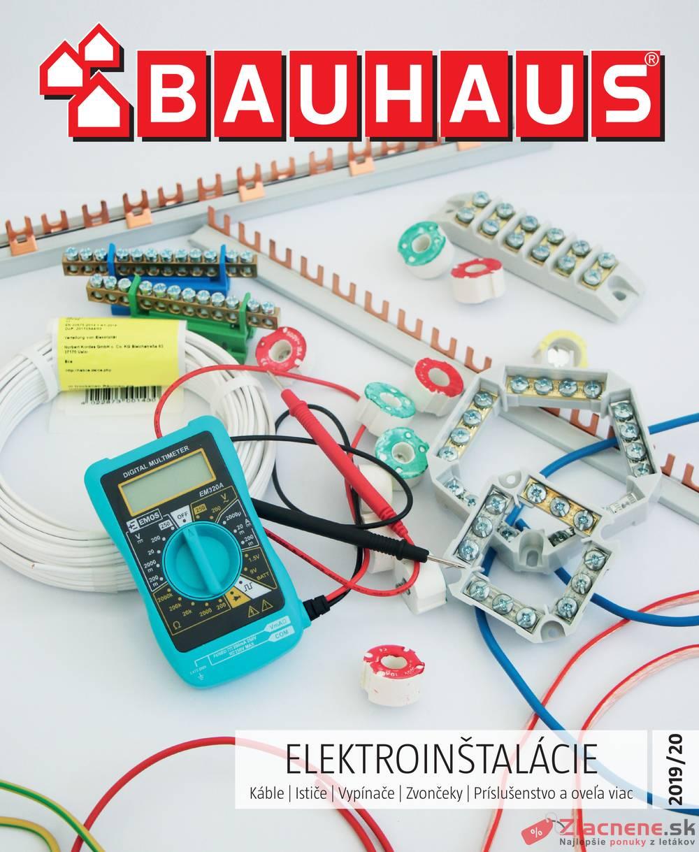 Leták Bauhaus - Bauhaus ELEKTROINŠTALÁCIE od 30.9. do 30.4.2020 - strana 1